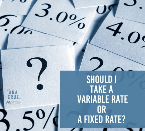 Should I take a fixed rate or variable rate?